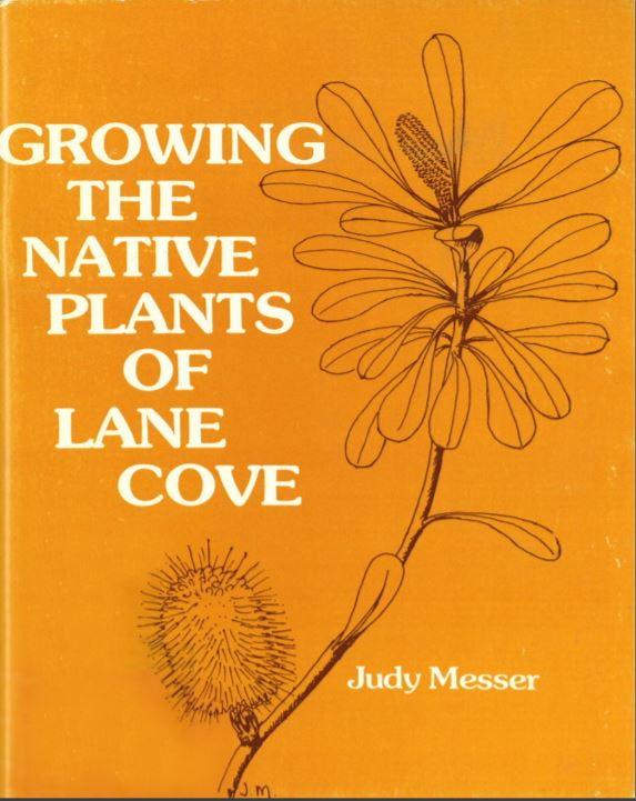 Judy Messer, Growing the Native Plants of Lane Cove
